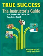 True Success - The Instructor's Guide